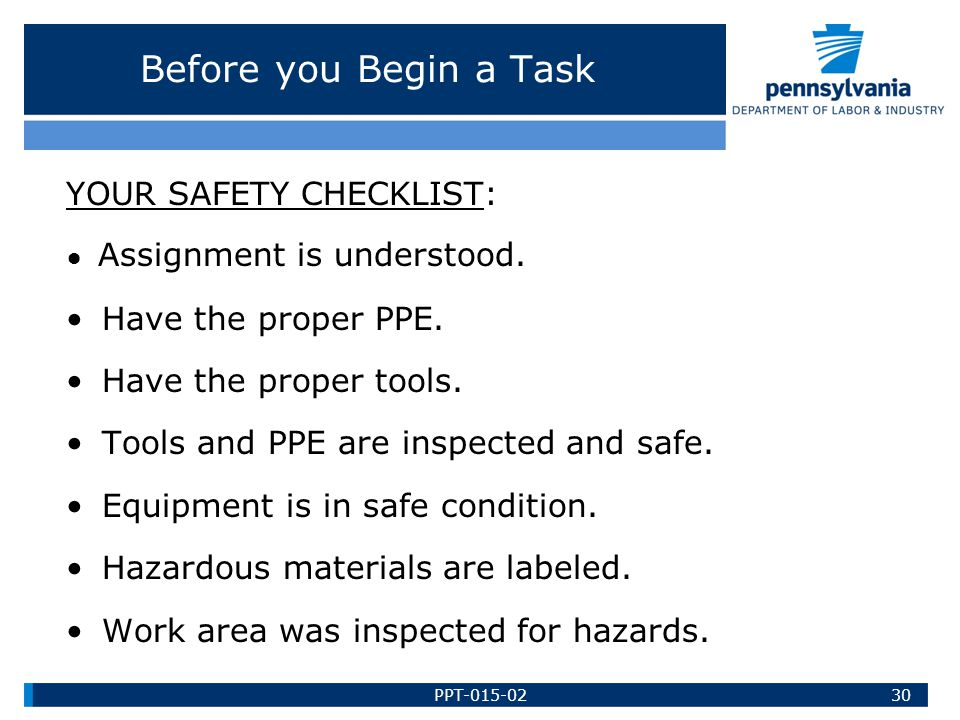 Before you Begin a Task YOUR SAFETY CHECKLIST: Assignment is understood.