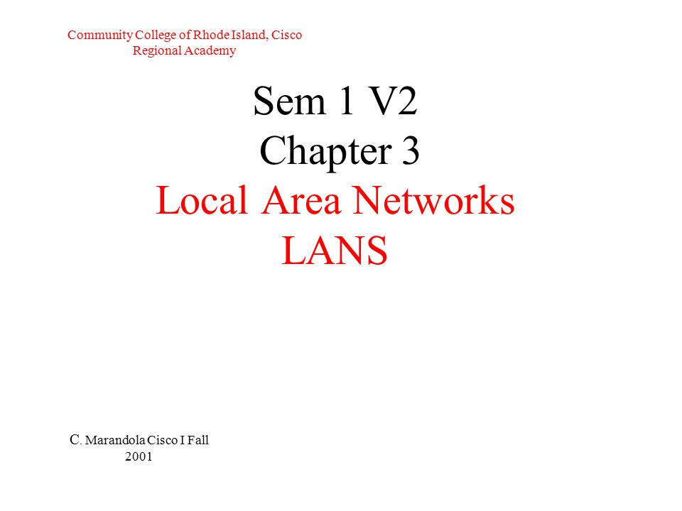 Sem 1 V2 Chapter 3 Local Area Networks LANS C.