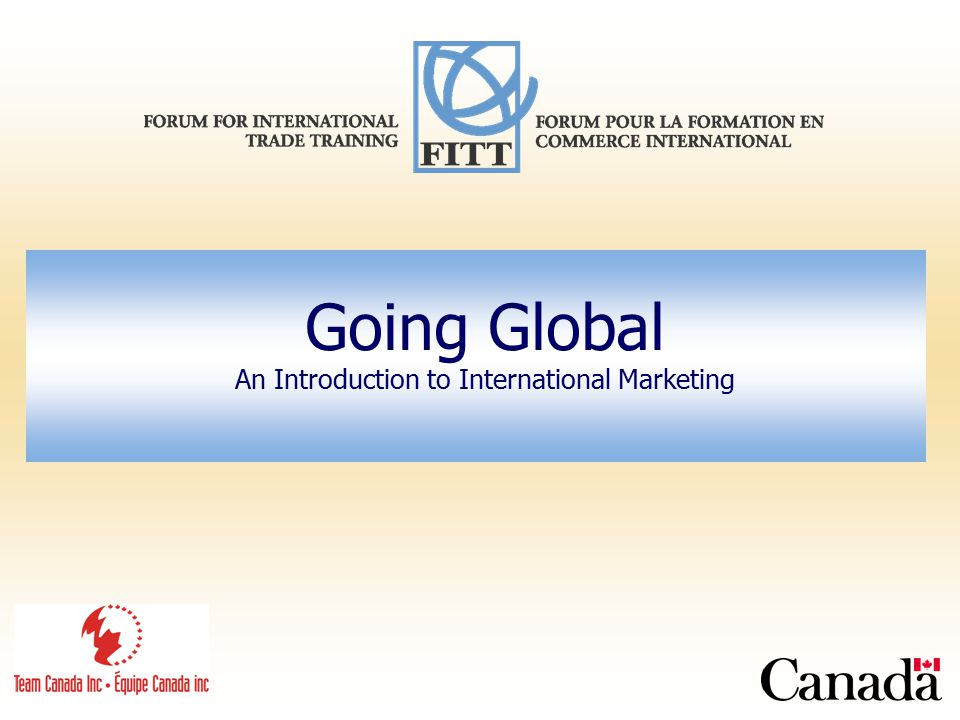 Going Global An Introduction to International Marketing