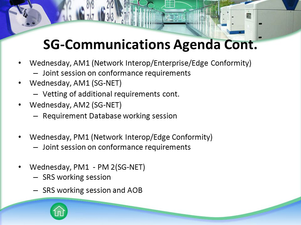 SG-Communications Agenda Cont.