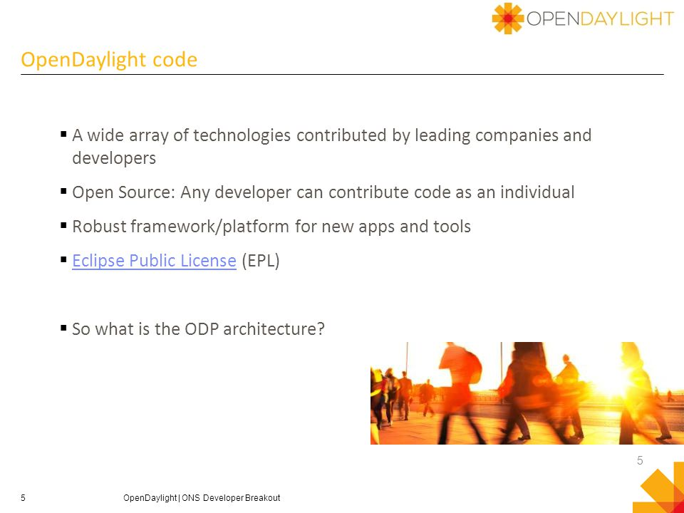 5  A wide array of technologies contributed by leading companies and developers  Open Source: Any developer can contribute code as an individual  Robust framework/platform for new apps and tools  Eclipse Public License (EPL) Eclipse Public License  So what is the ODP architecture.