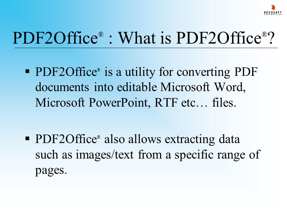 PDF2Office ® v2 5 Professional Edition Tutorial © Recosoft
