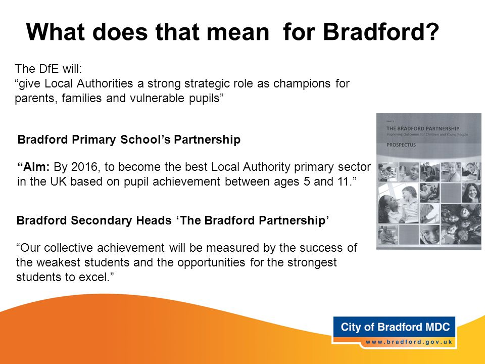 What does that mean for Bradford.