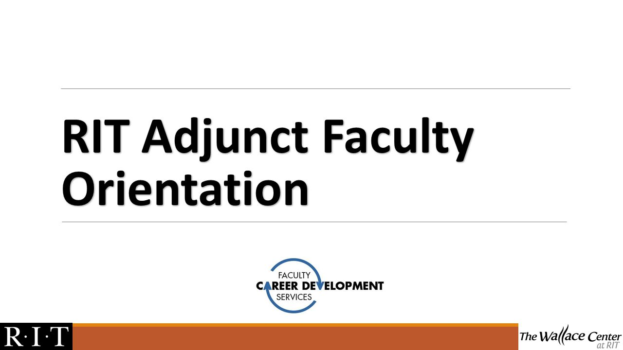 "ferpa form rit  RIT Adjunct Faculty Orientation. ""Welcome!"" As an RIT ..."