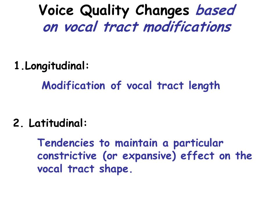 Respiratory system structure & settings Laryngeal structure & settings Vocal Tract Structure & settings Temporal control Auditory coloring of an individual speaker's voice results from:
