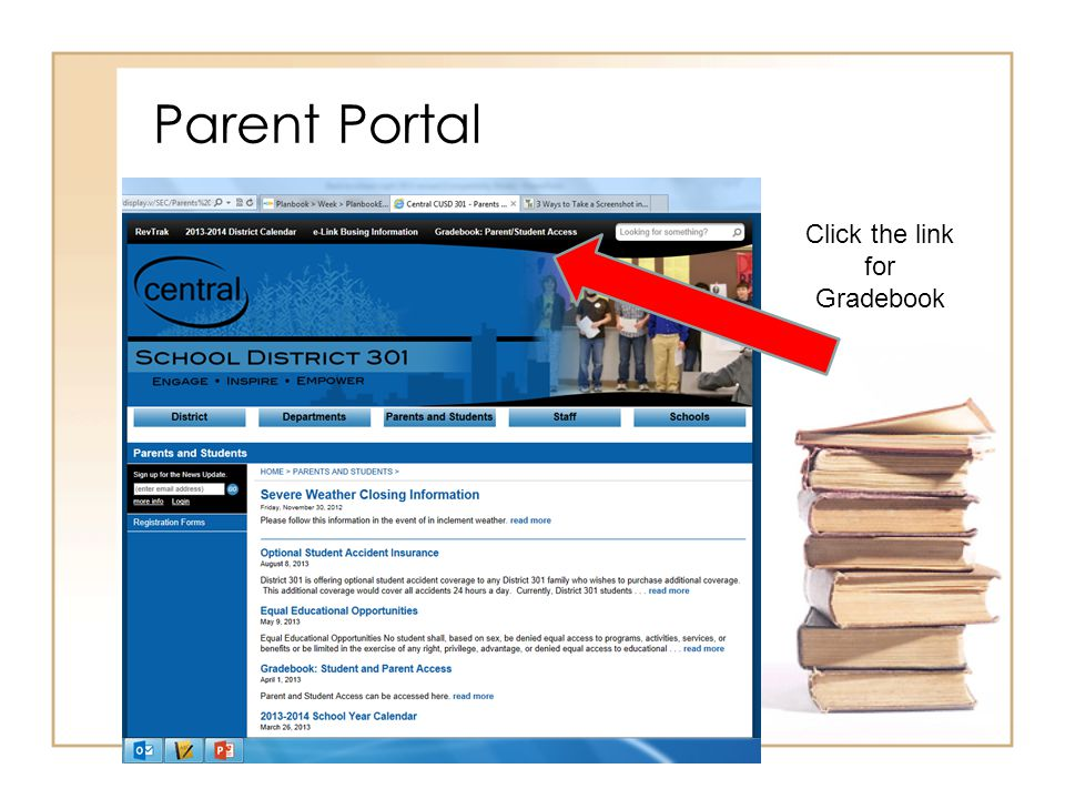Parent Portal Click the link for Parents and Students