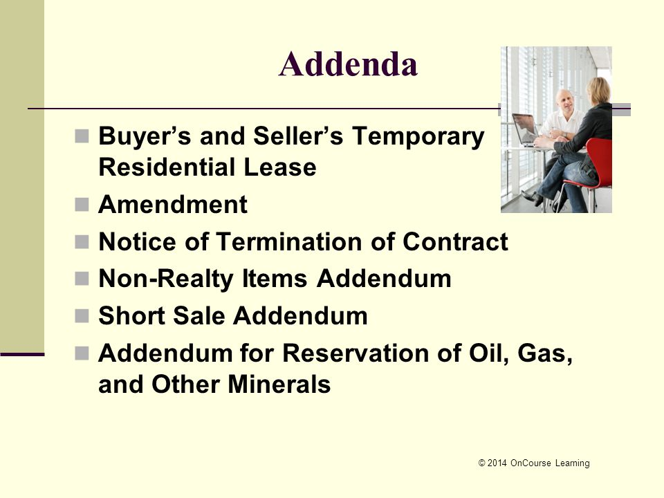 18 C 2014 OnCourse Learning Addenda Buyers And Sellers Temporary Residential Lease Amendment Notice Of Termination Contract Non Realty Items Addendum