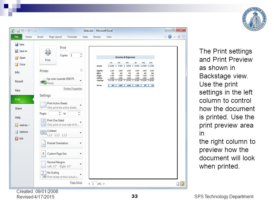 SPS Technology Department 33 Created 09/01/2006 Revised 4/17/2015 The Print settings and Print Preview as shown in Backstage view.