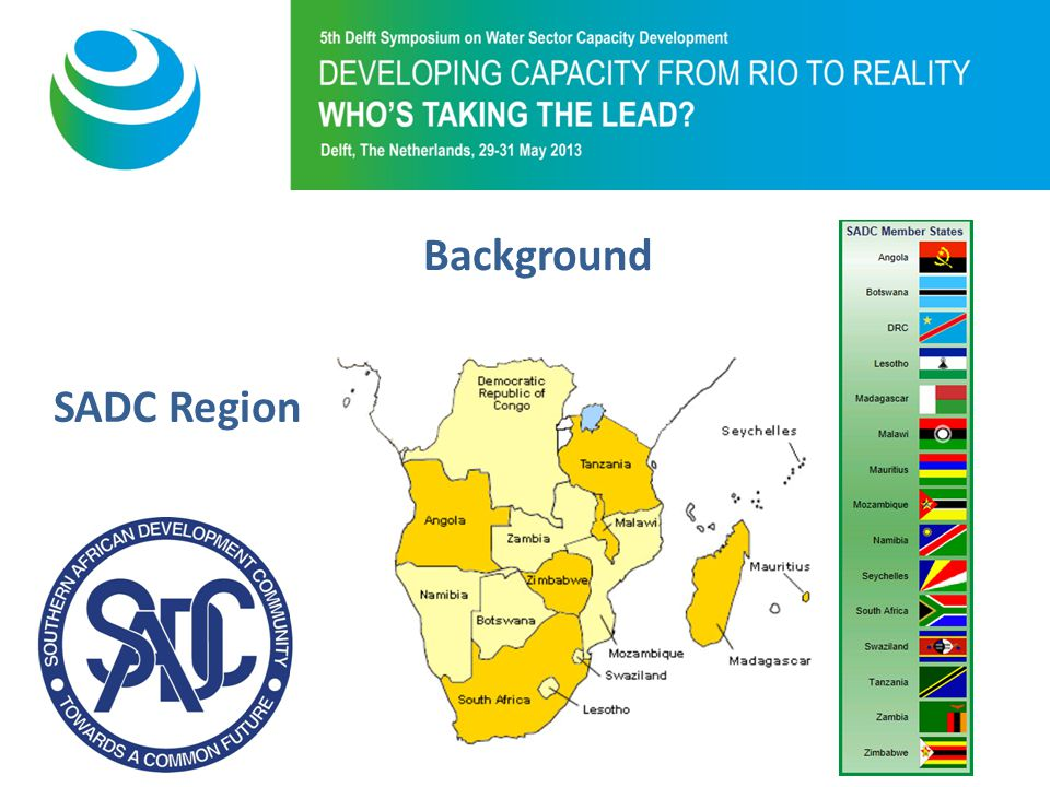 Purpose of 5th Symposium Background SADC Region