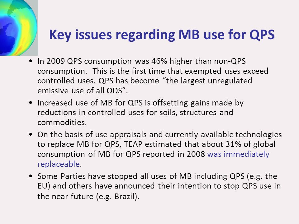 Key issues regarding MB use for QPS In 2009 QPS consumption was 46% higher than non-QPS consumption.