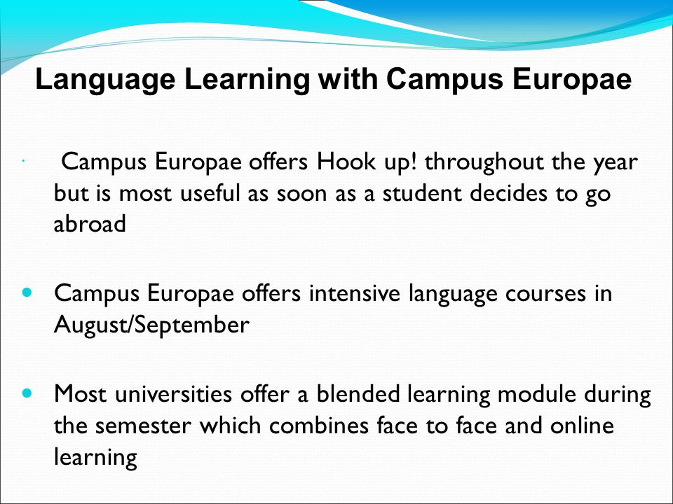 Unique opportunities provided by universities of the Campus Europae network