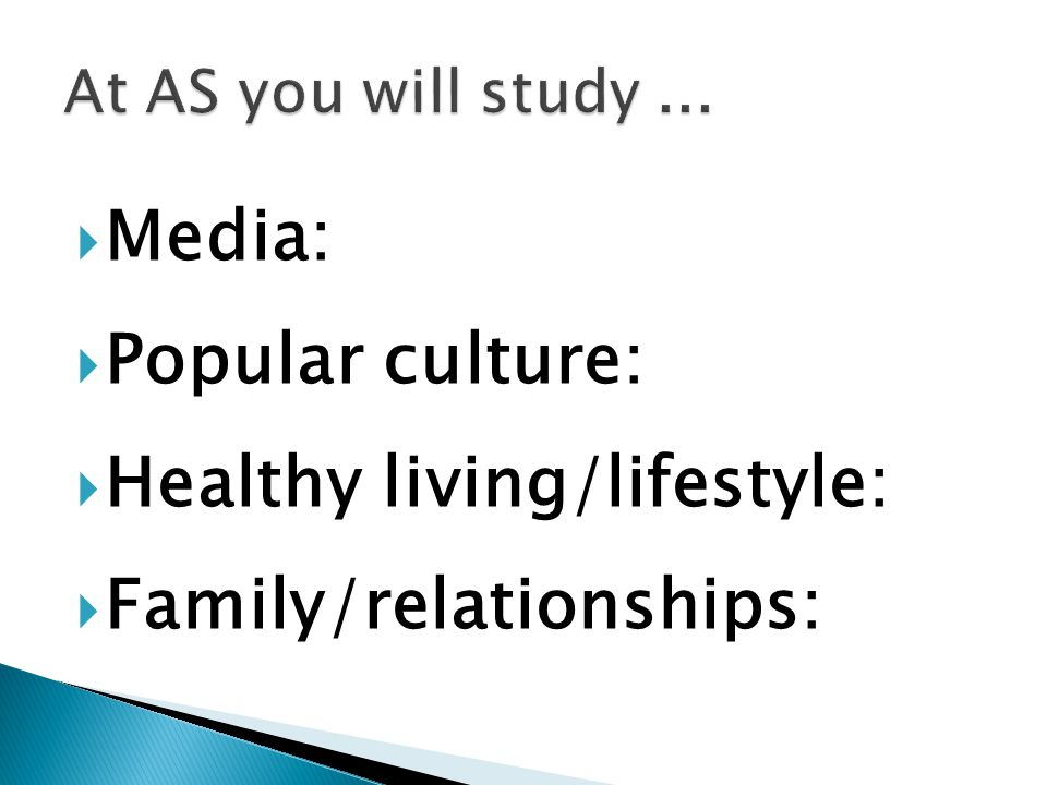  Media:  Popular culture:  Healthy living/lifestyle:  Family/relationships:
