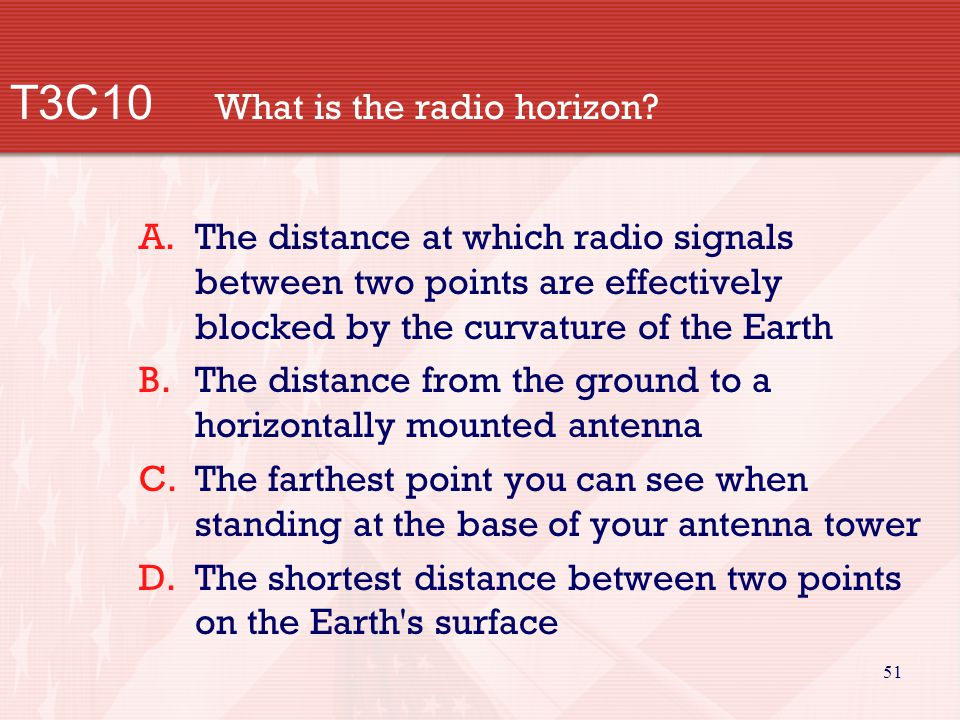 51 T3C10 What is the radio horizon.