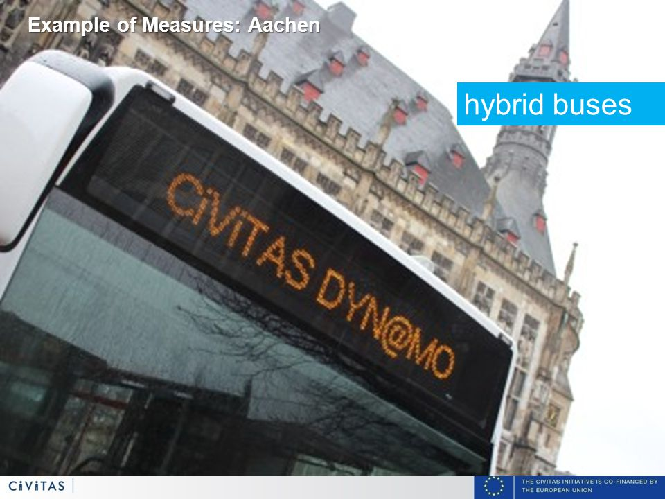 11 hybrid buses Example of Measures: Aachen