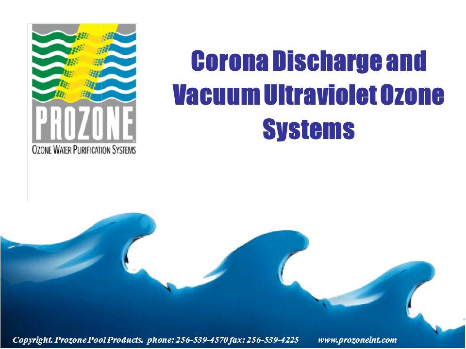 Copyright  Prozone Pool Products  phone: fax: Corona