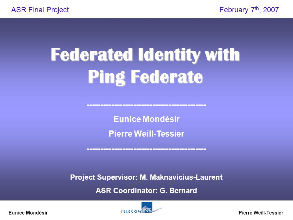 Eunice Mondésir Pierre Weill-Tessier 1 Federated Identity