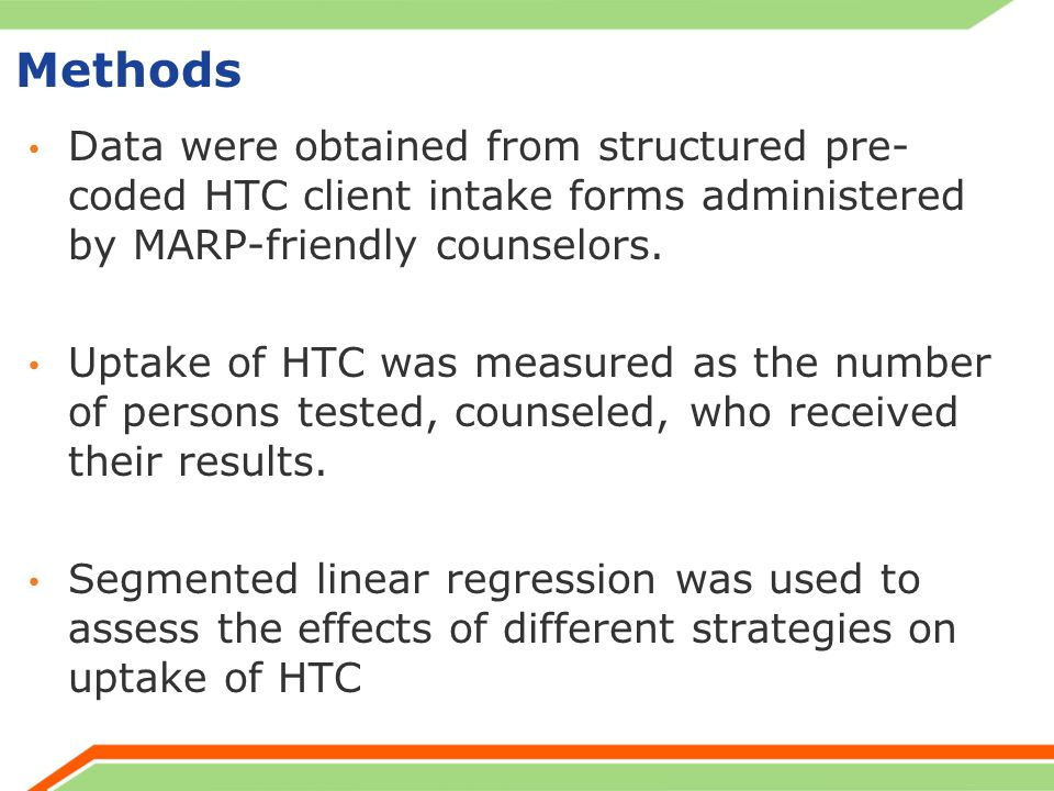 Methods Data were obtained from structured pre- coded HTC client intake forms administered by MARP-friendly counselors.