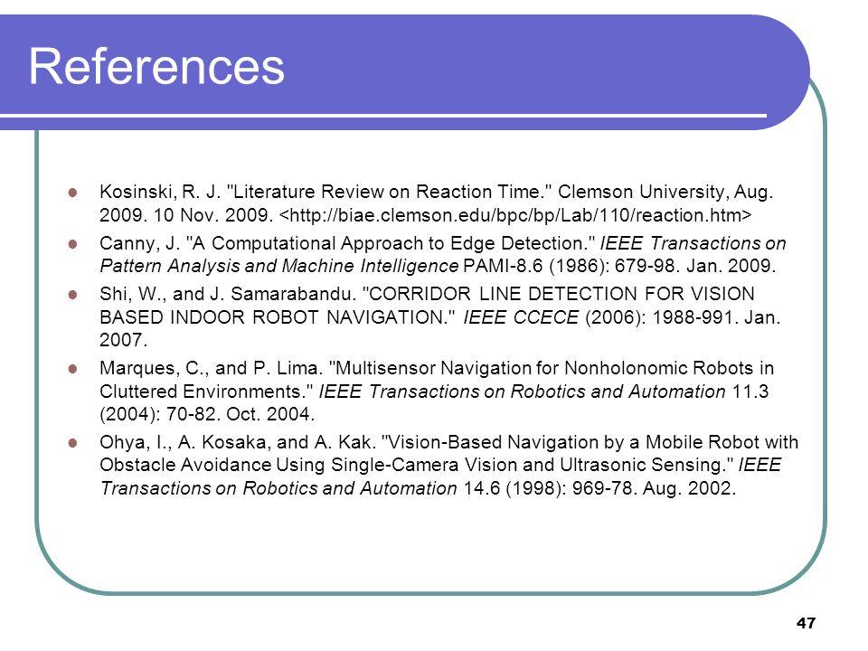 kosinski r. j. (2008). a literature review on reaction time clemson university