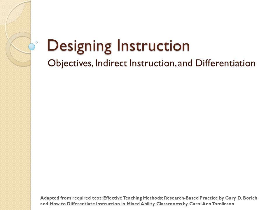 Designing Instruction Objectives Indirect Instruction And