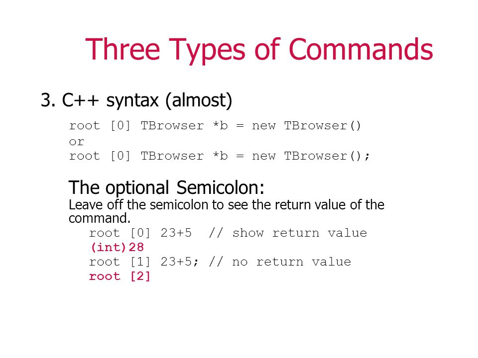 Three Types of Commands 3.