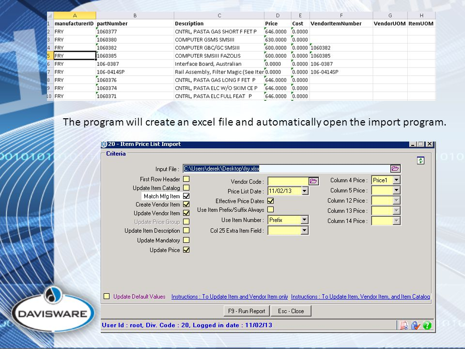 The program will create an excel file and automatically open the import program.