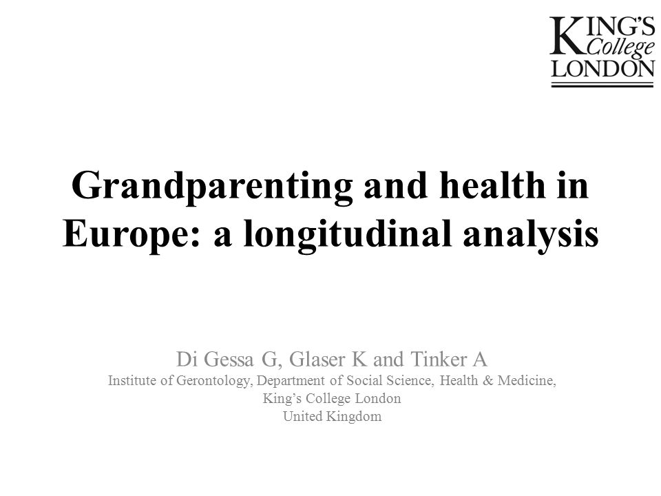 Grandparenting and health in Europe: a longitudinal analysis Di Gessa G, Glaser K and Tinker A Institute of Gerontology, Department of Social Science, Health & Medicine, King's College London United Kingdom