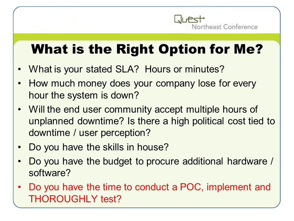 What is the Right Option for Me. What is your stated SLA.