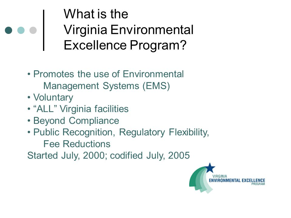 What is the Virginia Environmental Excellence Program.
