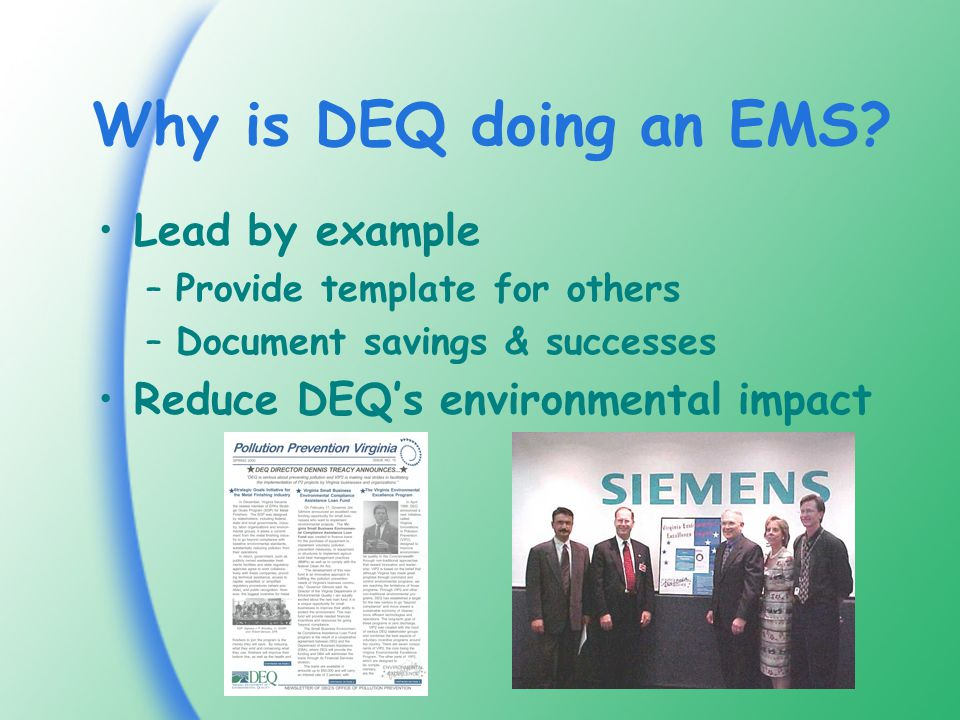 Why is DEQ doing an EMS.