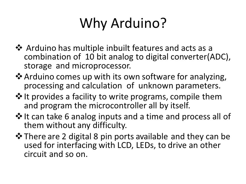 Why Arduino.