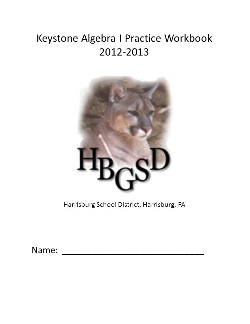 Keystone Algebra I Practice Workbook Harrisburg School District ...