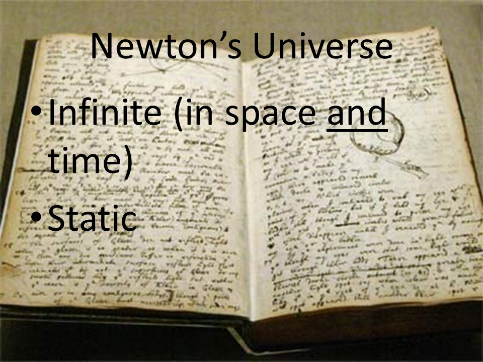Newton's Universe Infinite (in space and time) Static