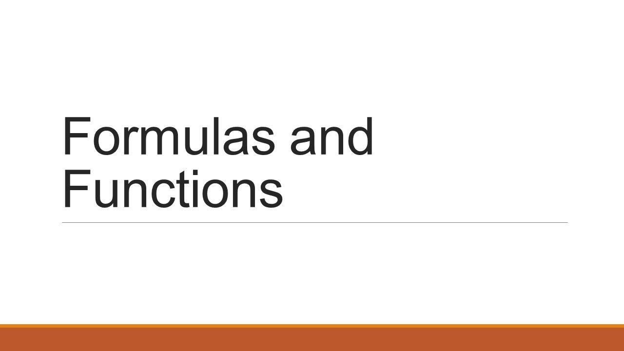 Workbooks copy formulas between workbooks : Formulas and Functions. Type Data Into Spreadsheet ◦Open Excel ...