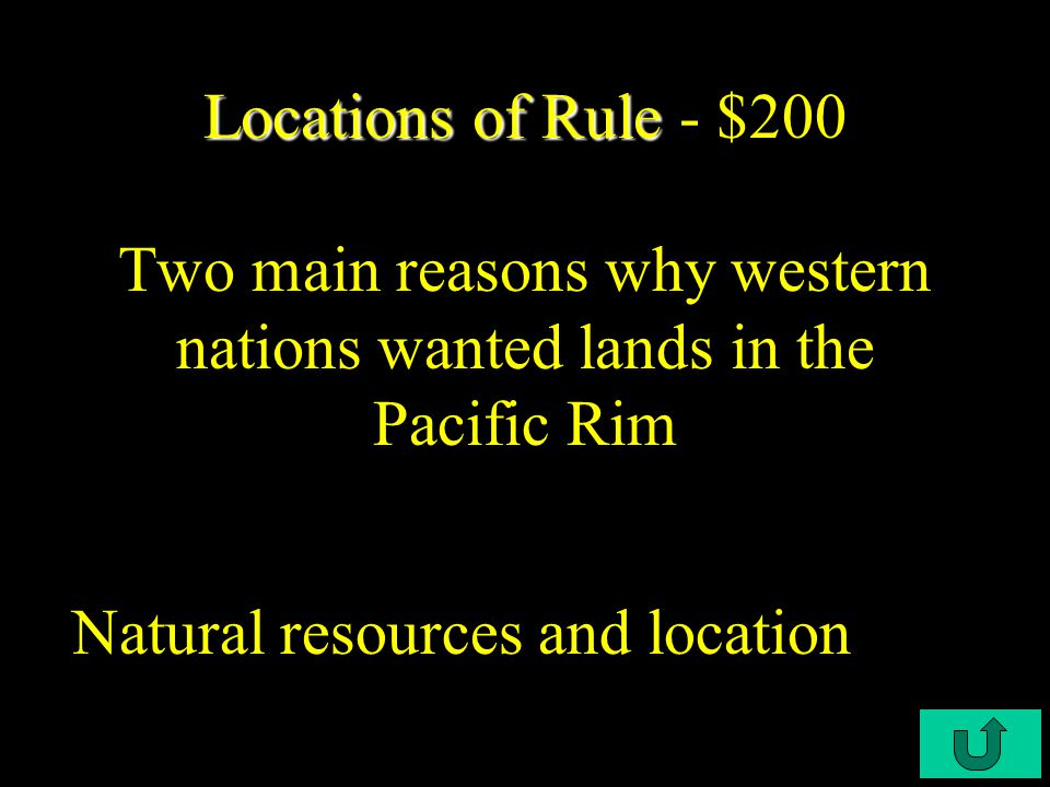 C3-$100 Locations of Rule Locations of Rule - $100 Meeting where European nations established rules for for the division of Africa without consulting African rulers Berlin Conference