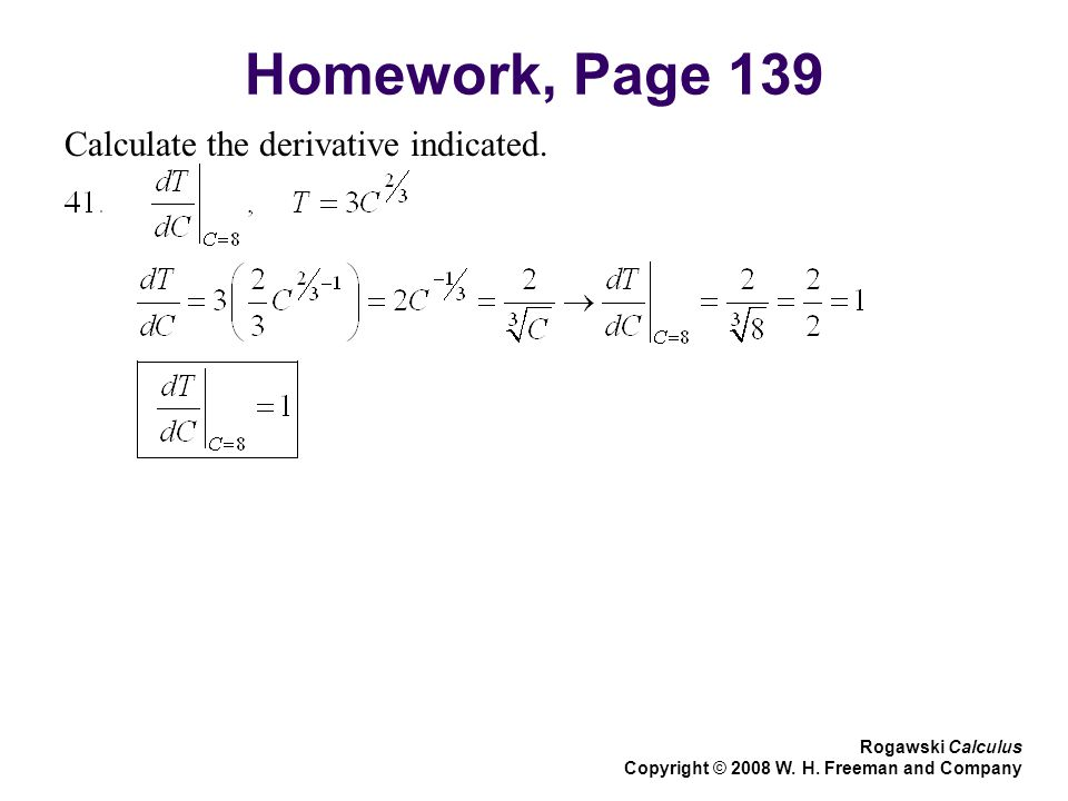 Homework, Page 139 Calculate the derivative indicated.