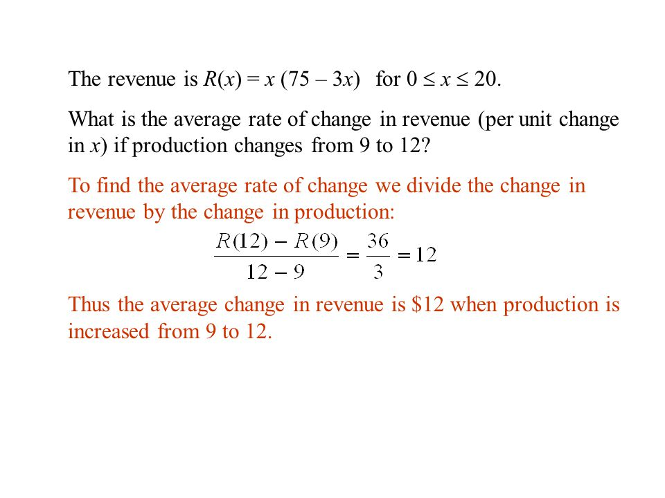 The revenue is R(x) = x (75 – 3x) for 0  x  20.
