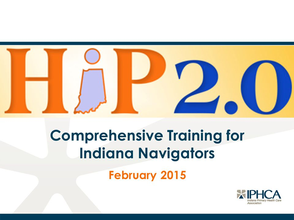 Comprehensive Training for Indiana Navigators February 2015