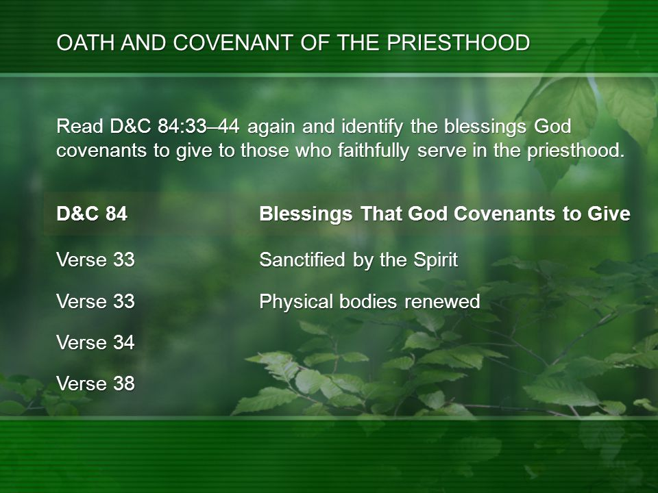 Read D&C 84:33–44 again and identify the blessings God covenants to give to those who faithfully serve in the priesthood.