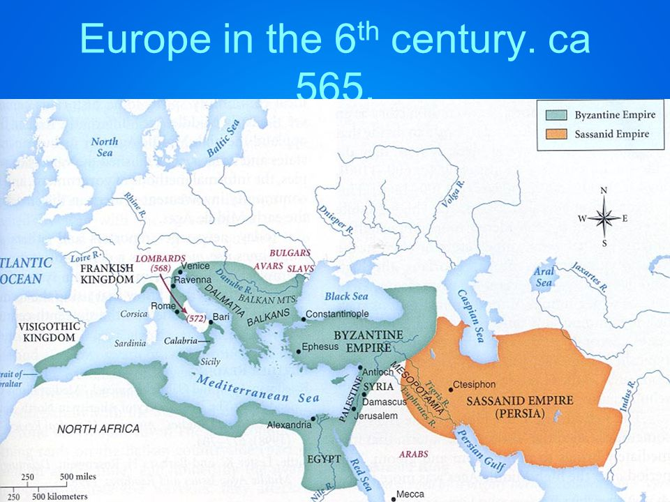 Europe in the 6 th century. ca 565. century, ca. 565