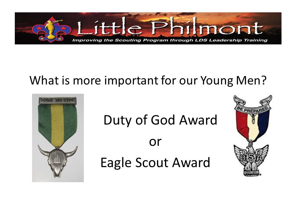 What is more important for our Young Men Duty of God Award or Eagle Scout Award