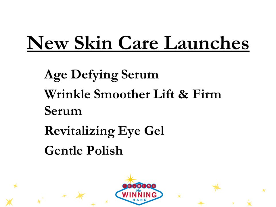 New Skin Care Launches Age Defying Serum Wrinkle Smoother Lift & Firm Serum Revitalizing Eye Gel Gentle Polish