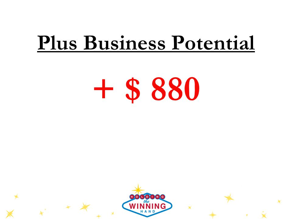 Plus Business Potential + $ 880