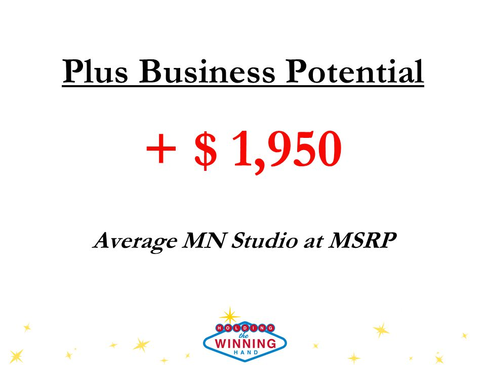 Plus Business Potential + $ 1,950 Average MN Studio at MSRP