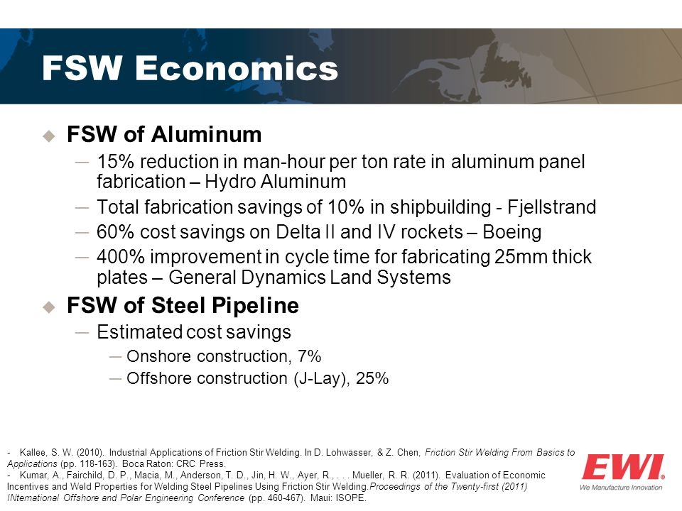 March 28, 2013 Economics of Advanced Welding Techniques Stephen
