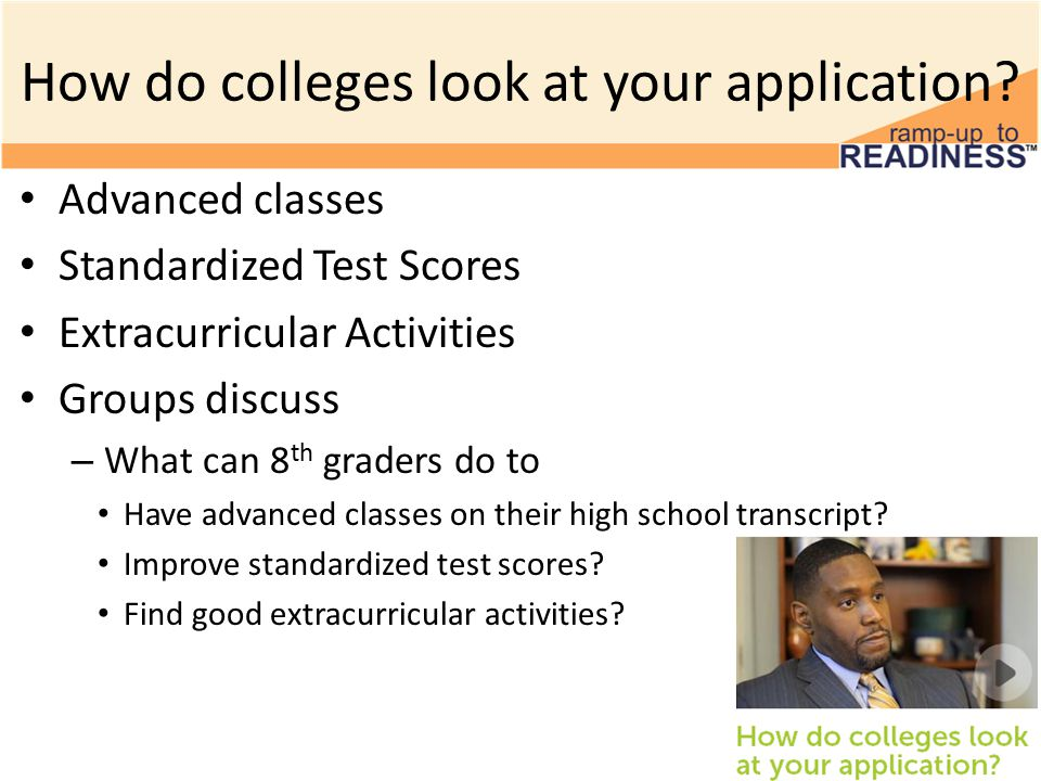 How do colleges look at your application.