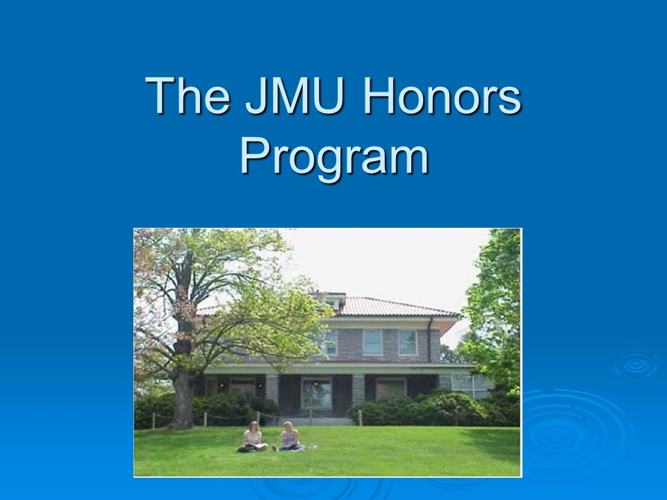 The JMU Honors Program