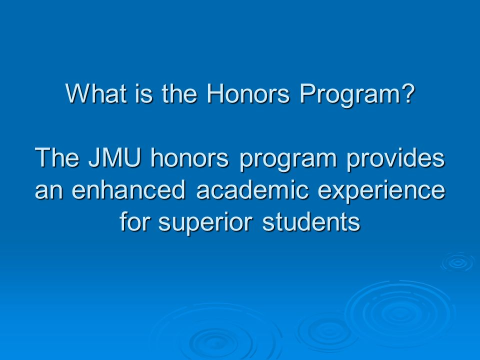 What is the Honors Program.