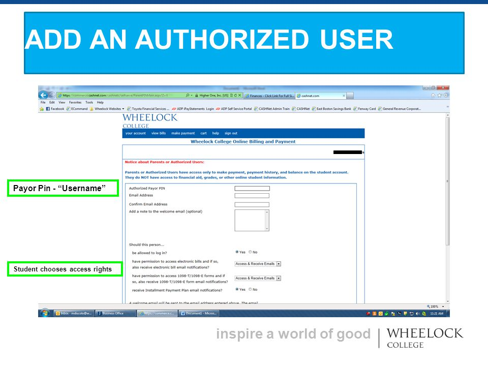 inspire a world of good ADD AN AUTHORIZED USER Payor Pin - Username Student chooses access rights