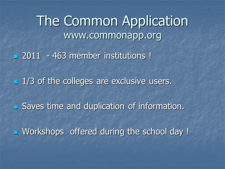 The Common Application member institutions .