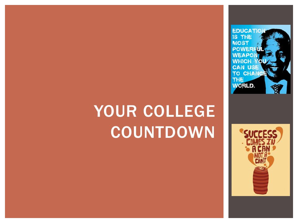 YOUR COLLEGE COUNTDOWN